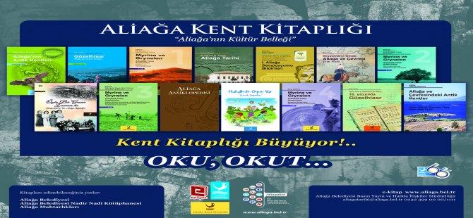 Aliağa Belediyesi Aliağa Kent Kitaplığı Yayınları İle Geçmişi Geleceğe Taşıyor